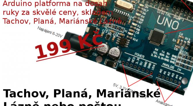Tvořte, vyvíjejte, objevujte! Arduino platforma na dosah ruky za skvělé ceny, skladem Tachov, Planá, Mariánské Lázně.