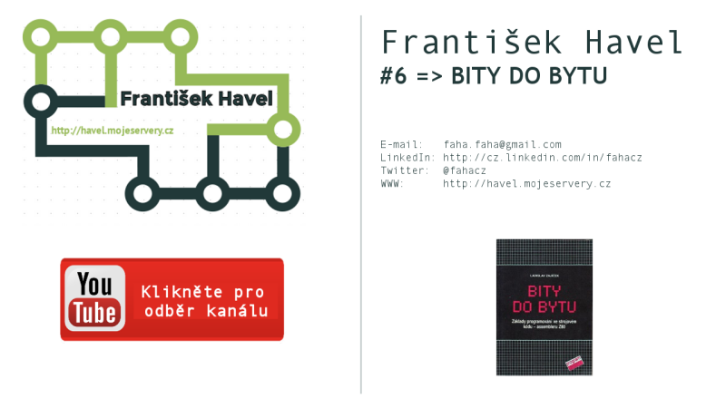Video – František Havel #6: BITY DO BYTU